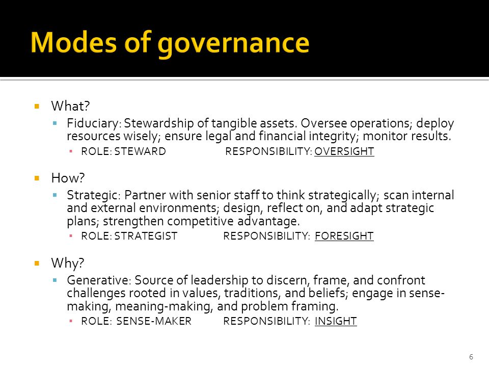 Modes of governance What How Why