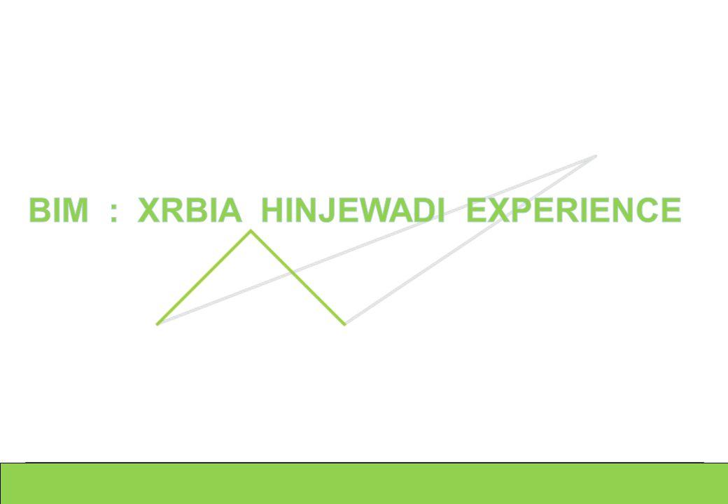 BIM : XRBIA HINJEWADI EXPERIENCE