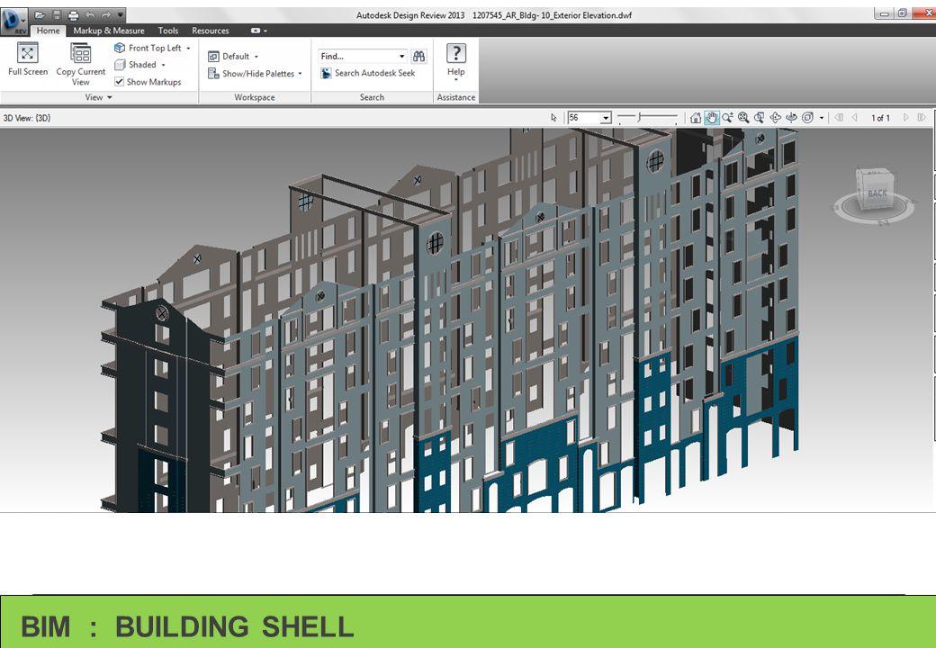 BIM : BUILDING SHELL