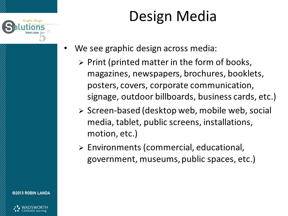 Design Media We see graphic design across media: