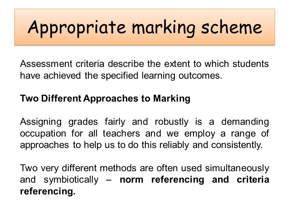 Appropriate marking scheme