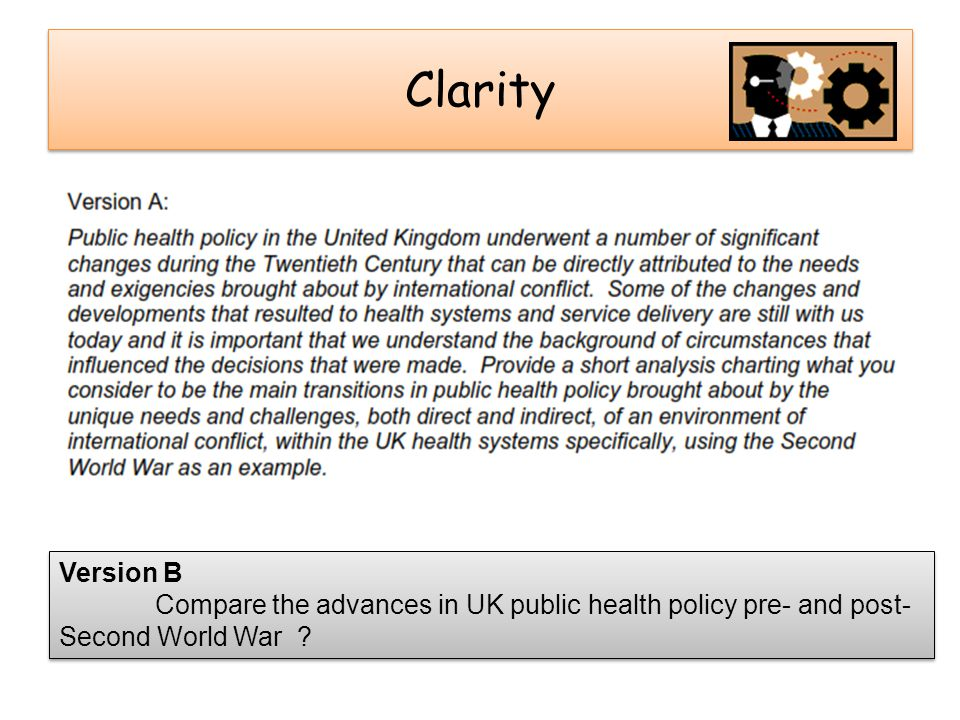 Clarity Version B Compare the advances in UK public health policy pre- and post-Second World War