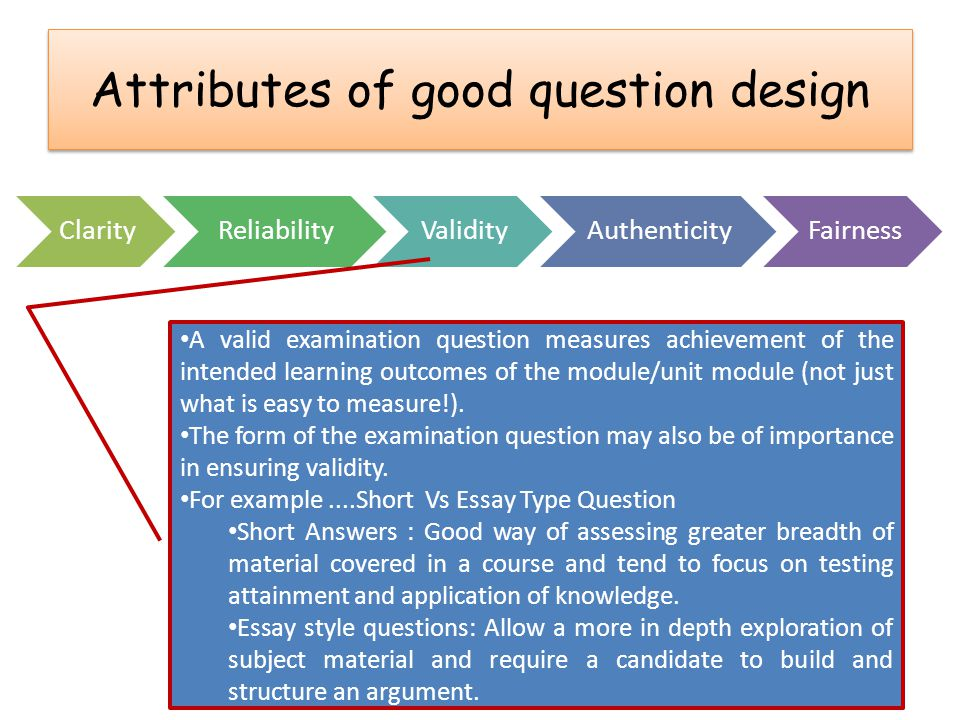 Attributes of good question design