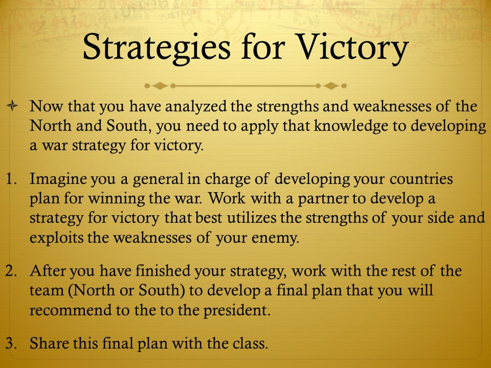 Strategies for Victory