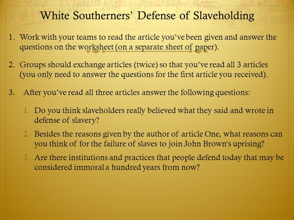 White Southerners' Defense of Slaveholding