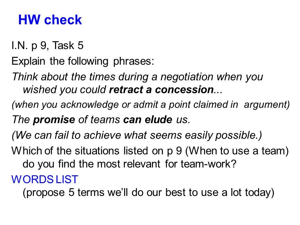 HW check I.N. p 9, Task 5 Explain the following phrases:
