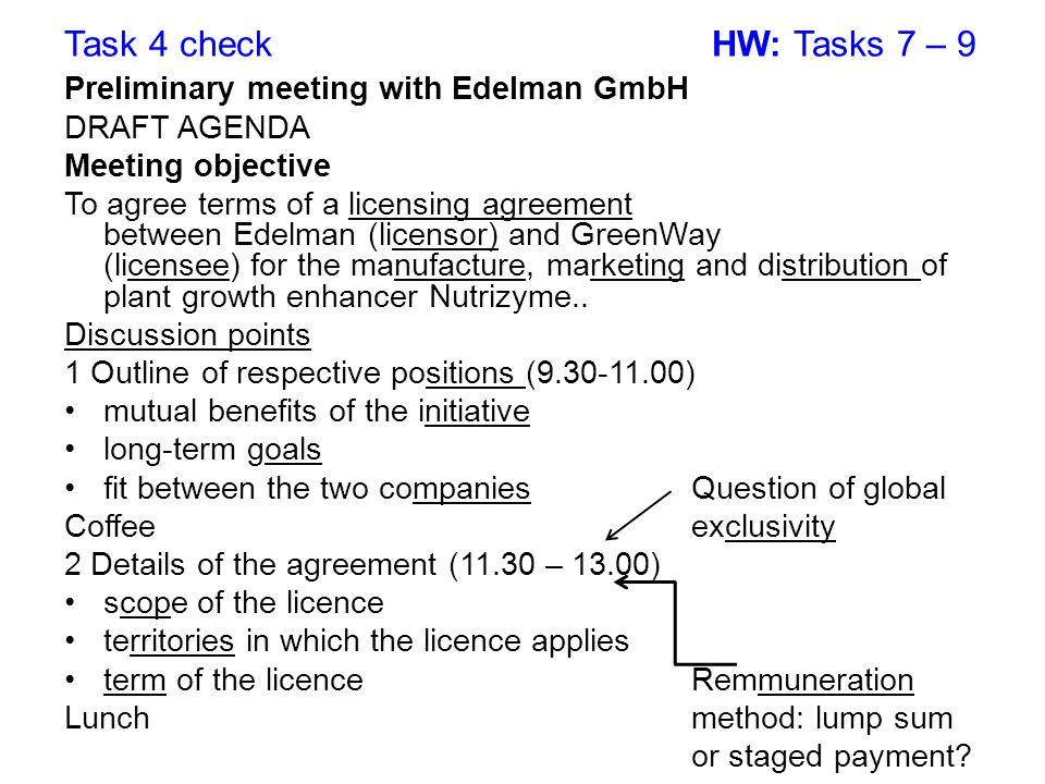 Task 4 check HW: Tasks 7 – 9 Preliminary meeting with Edelman GmbH