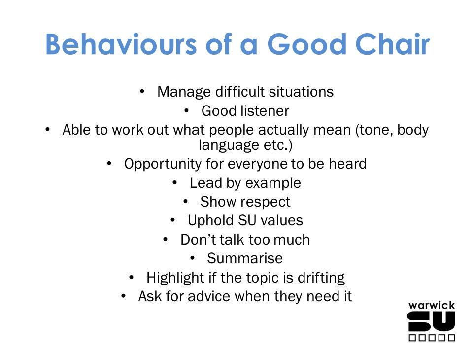 Behaviours of a Good Chair