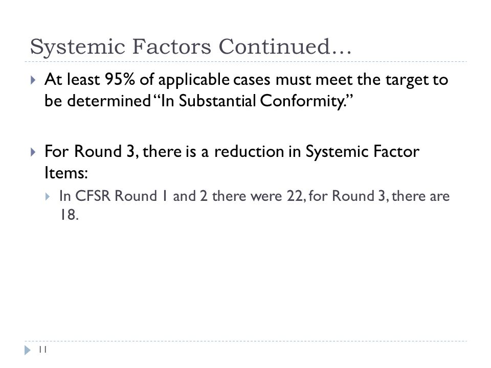 Systemic Factors Continued…