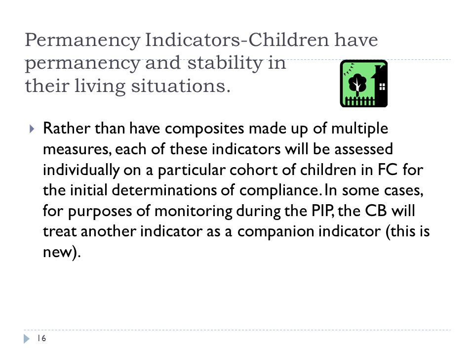 4/15/2017 Permanency Indicators-Children have permanency and stability in their living situations.