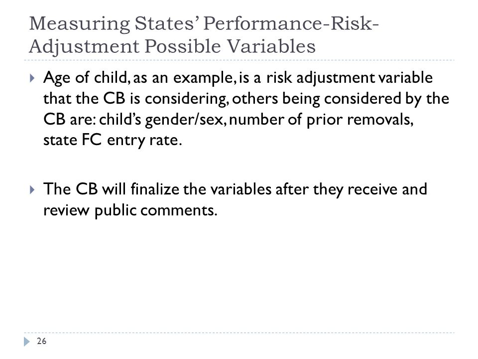 Measuring States' Performance-Risk-Adjustment Possible Variables