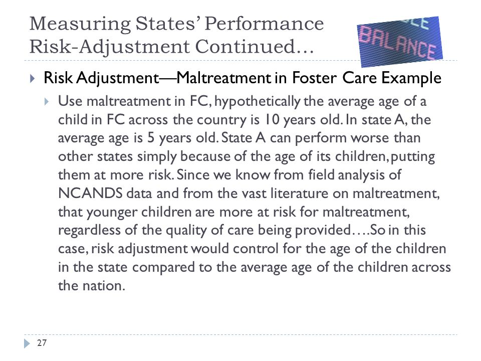 Measuring States' Performance Risk-Adjustment Continued…