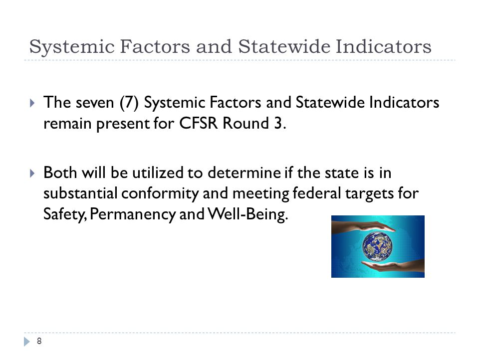 Systemic Factors and Statewide Indicators