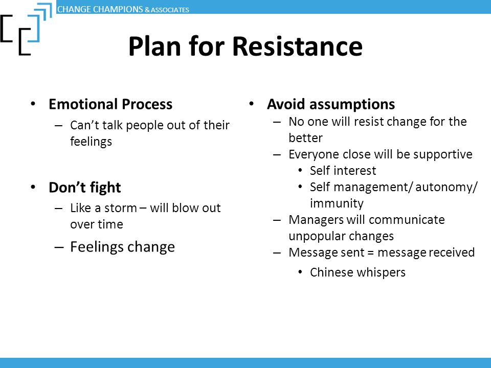 Plan for Resistance Emotional Process Don't fight Feelings change