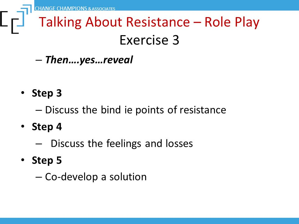 Talking About Resistance – Role Play Exercise 3