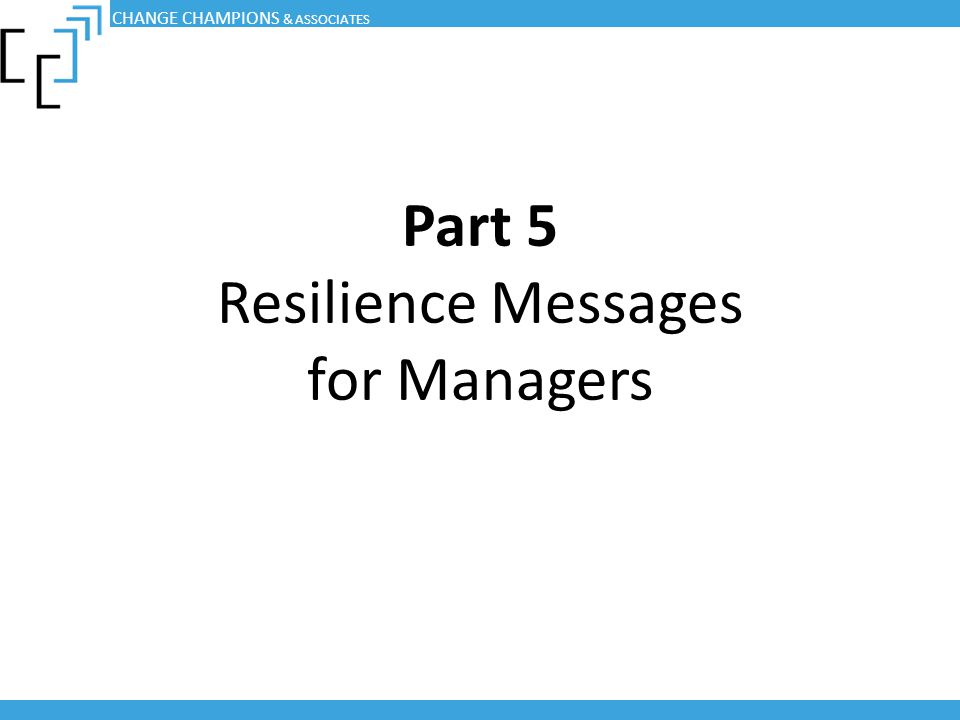 Part 5 Resilience Messages for Managers