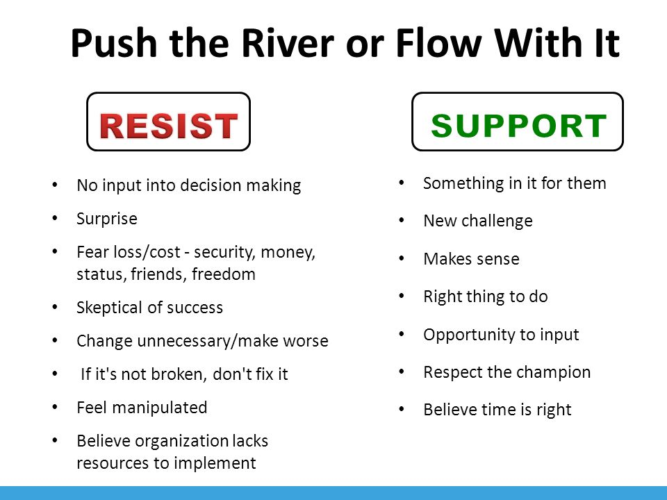Push the River or Flow With It
