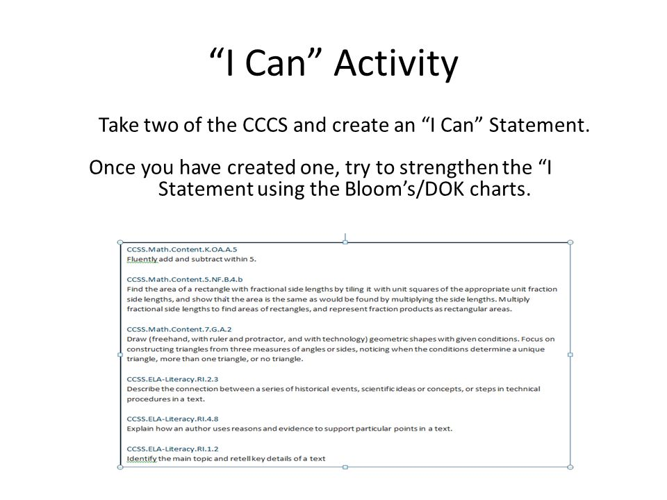 Take two of the CCCS and create an I Can Statement.