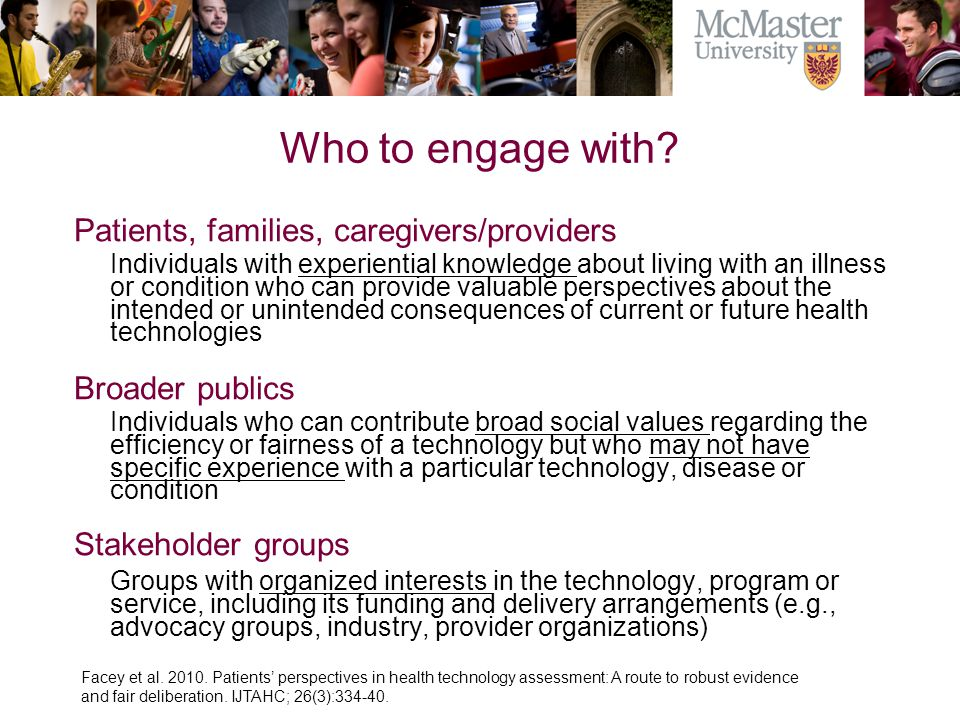 Who to engage with Patients, families, caregivers/providers