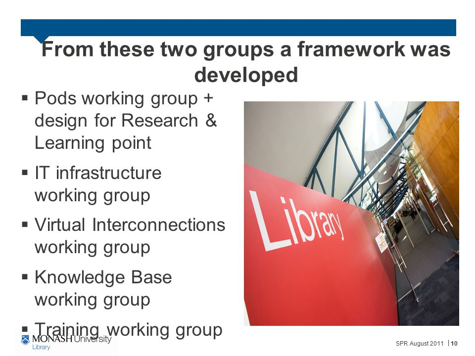 From these two groups a framework was developed