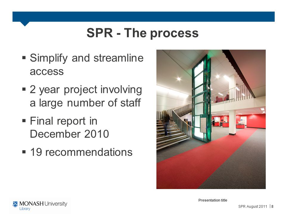 SPR - The process Simplify and streamline access