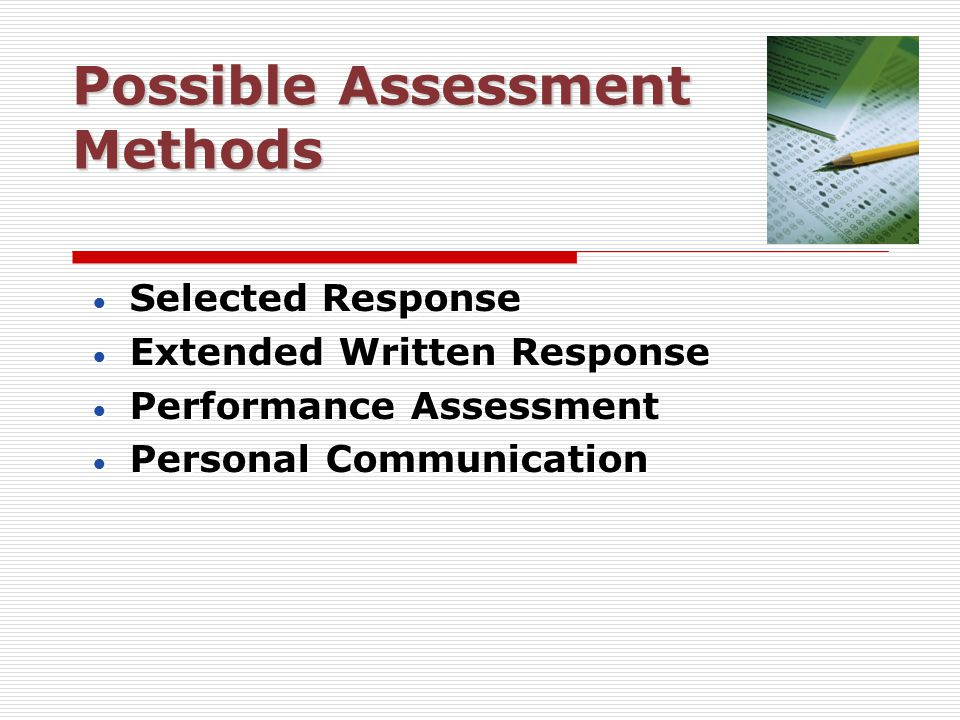 Possible Assessment Methods