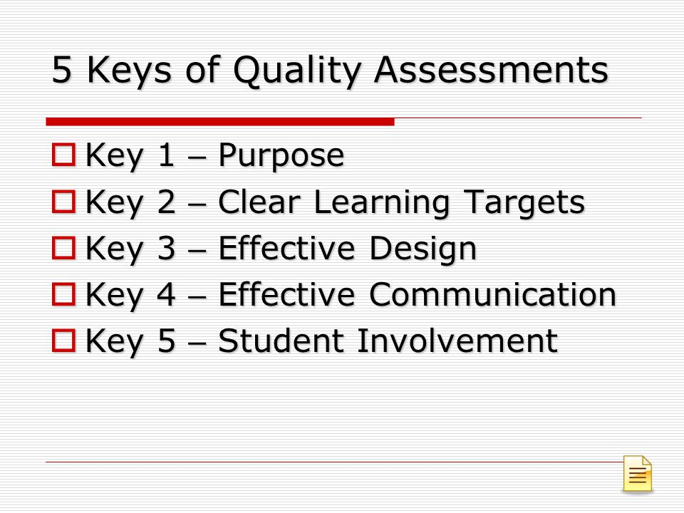 5 Keys of Quality Assessments