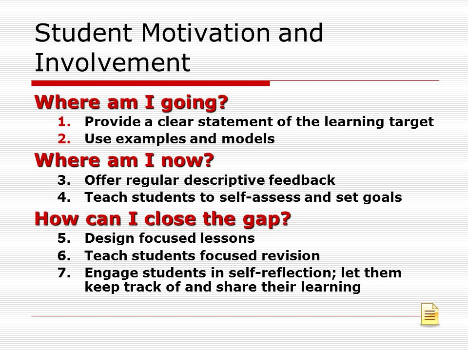 Student Motivation and Involvement
