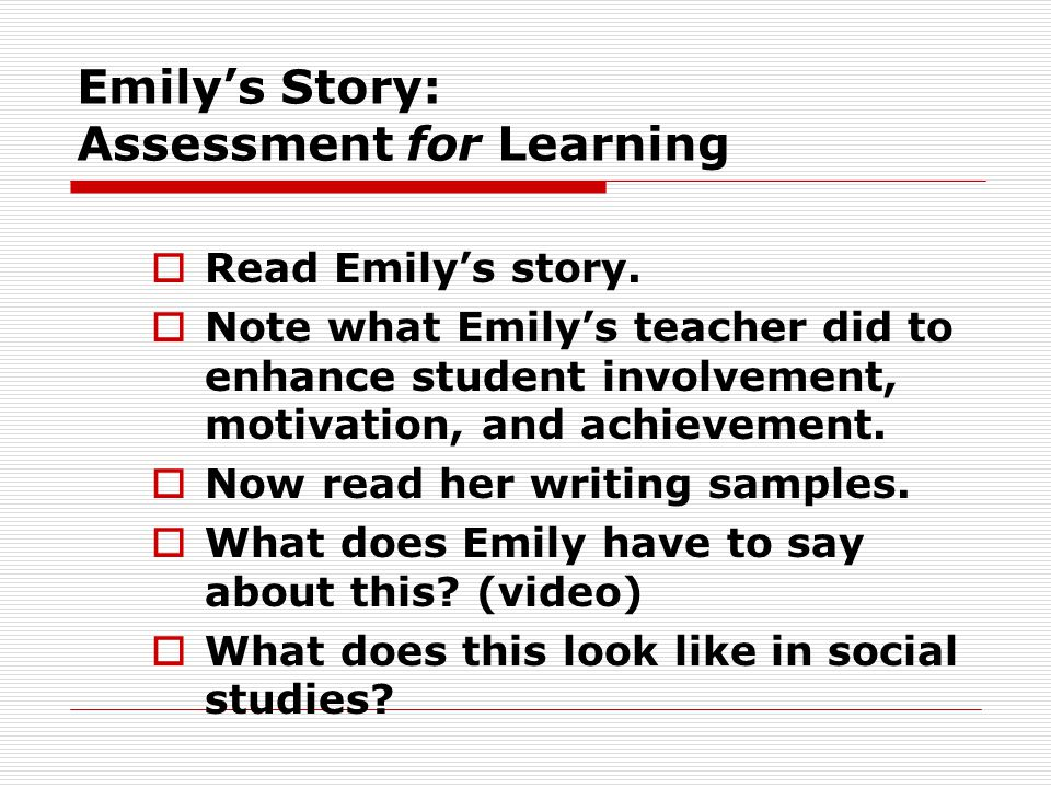 Emily's Story: Assessment for Learning