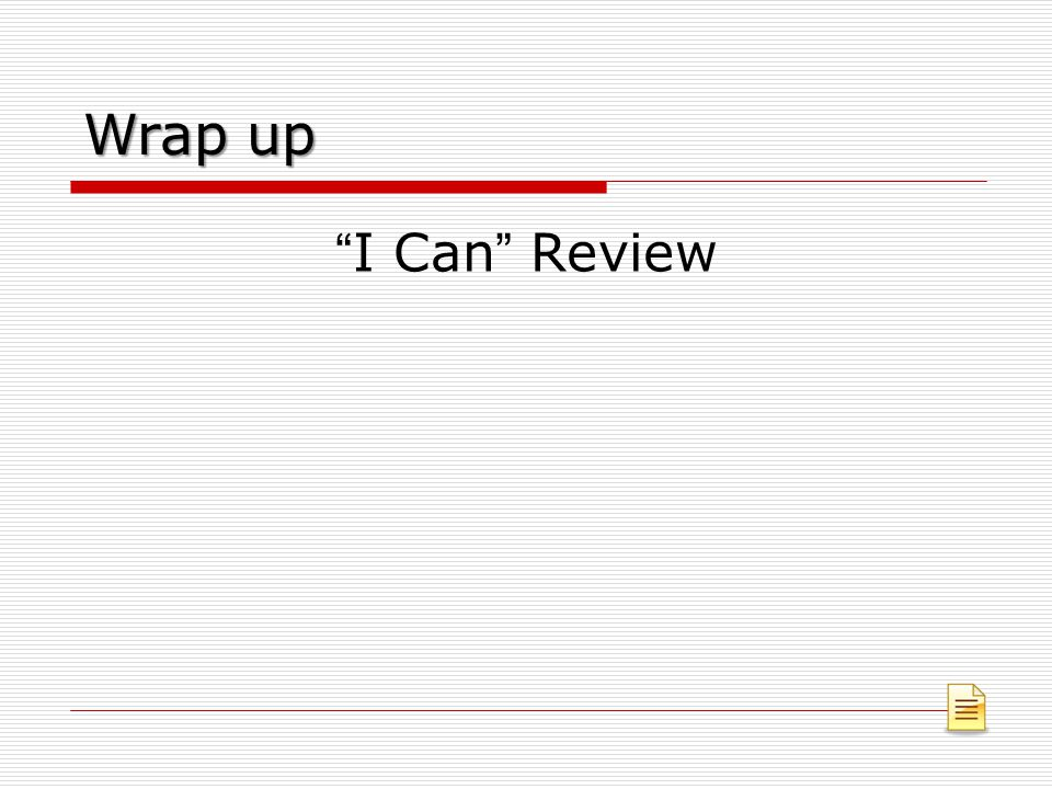 Wrap up I Can Review
