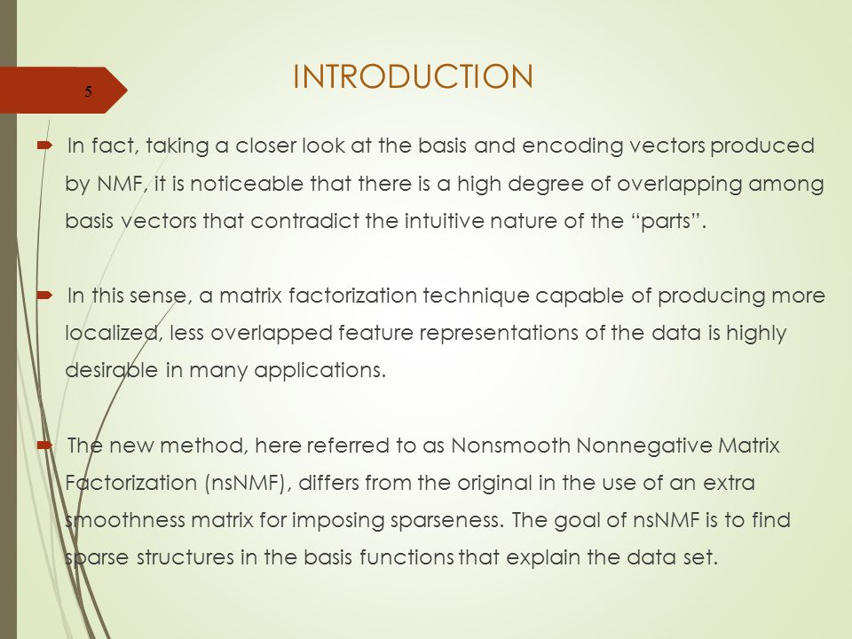 INTRODUCTION In fact, taking a closer look at the basis and encoding vectors produced.