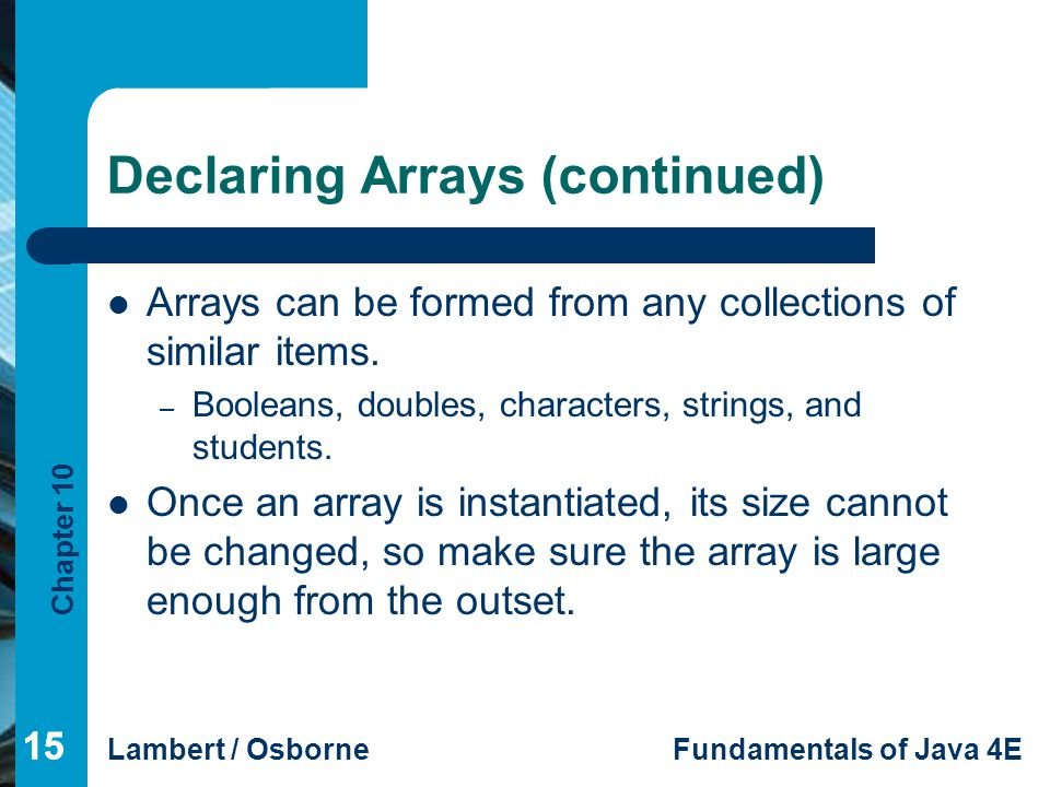 Declaring Arrays (continued)