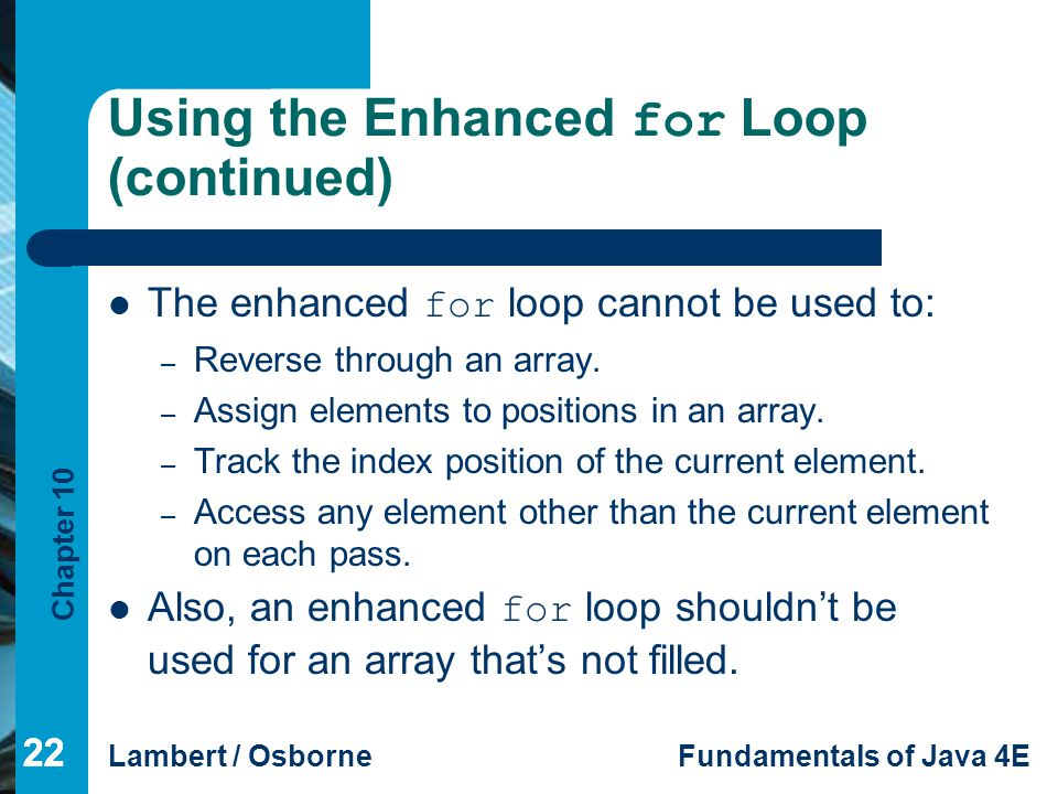 Using the Enhanced for Loop (continued)