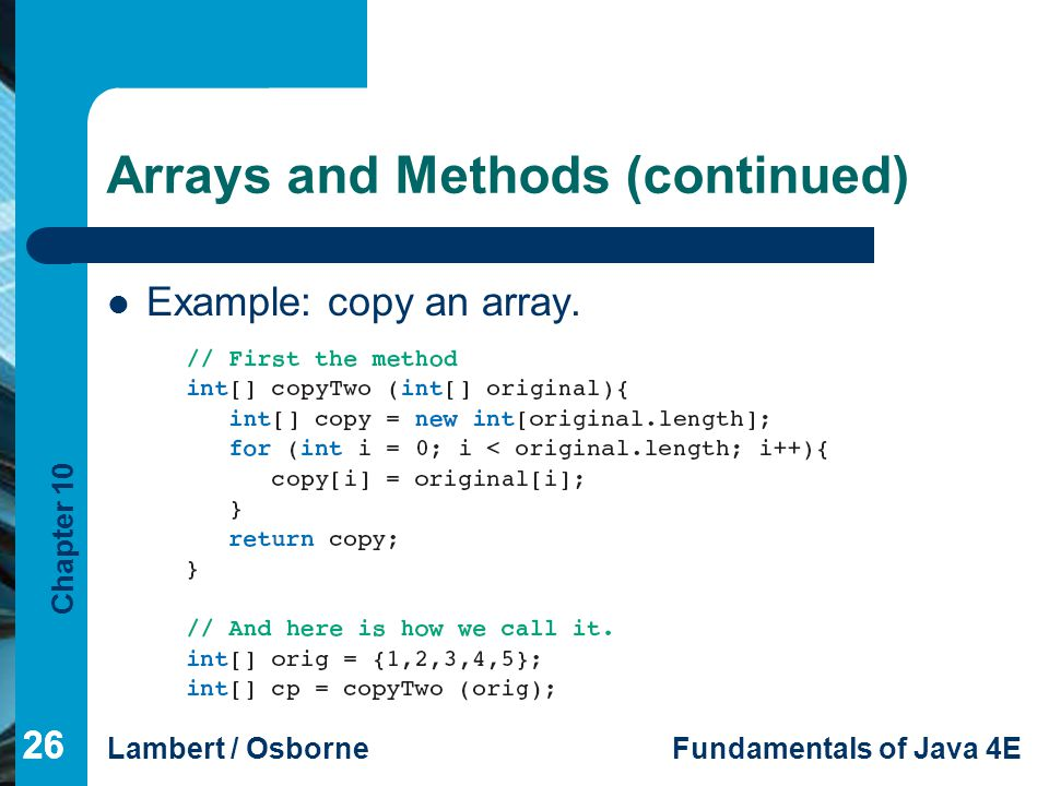 Arrays and Methods (continued)