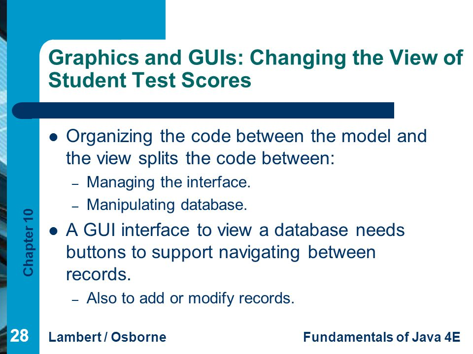 Graphics and GUIs: Changing the View of Student Test Scores