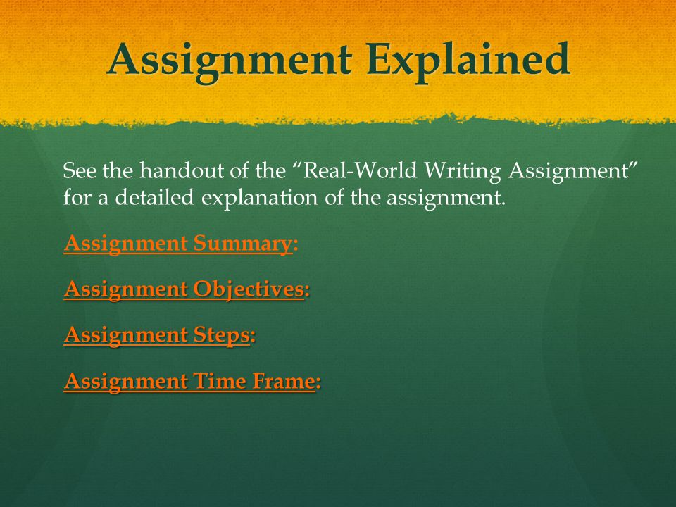 Assignment Explained