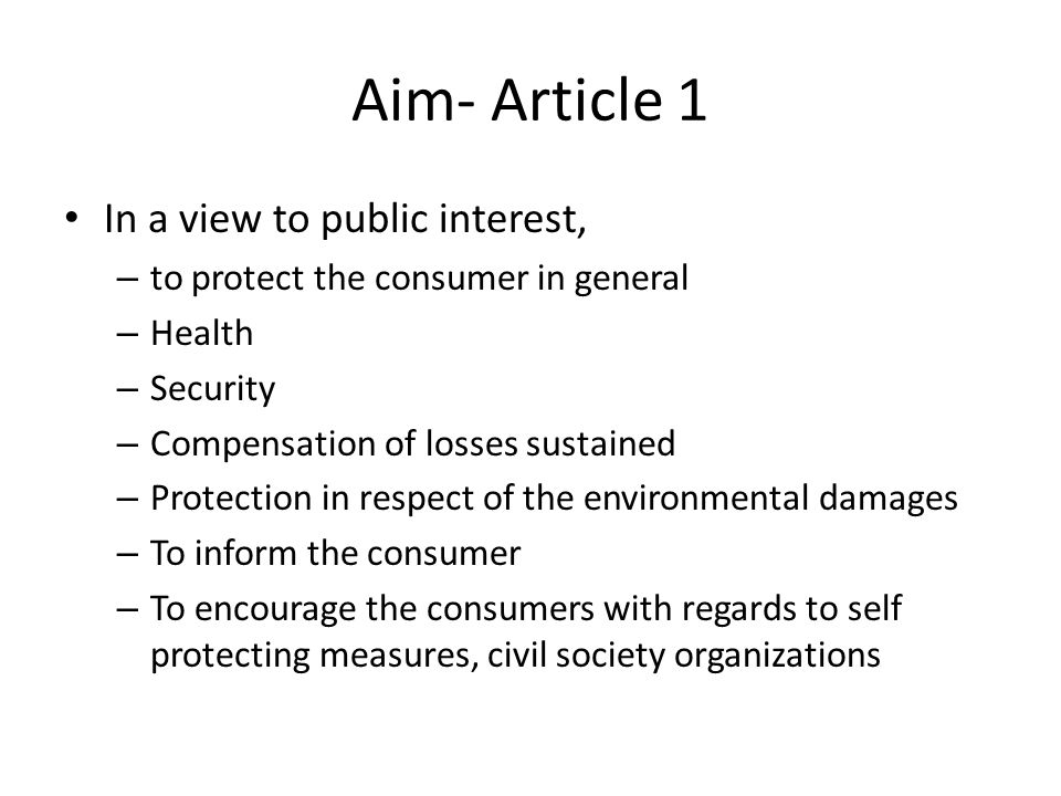 Aim- Article 1 In a view to public interest,