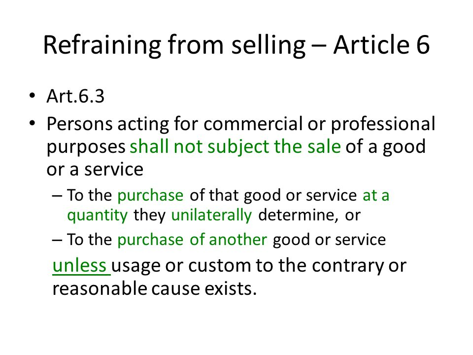 Refraining from selling – Article 6