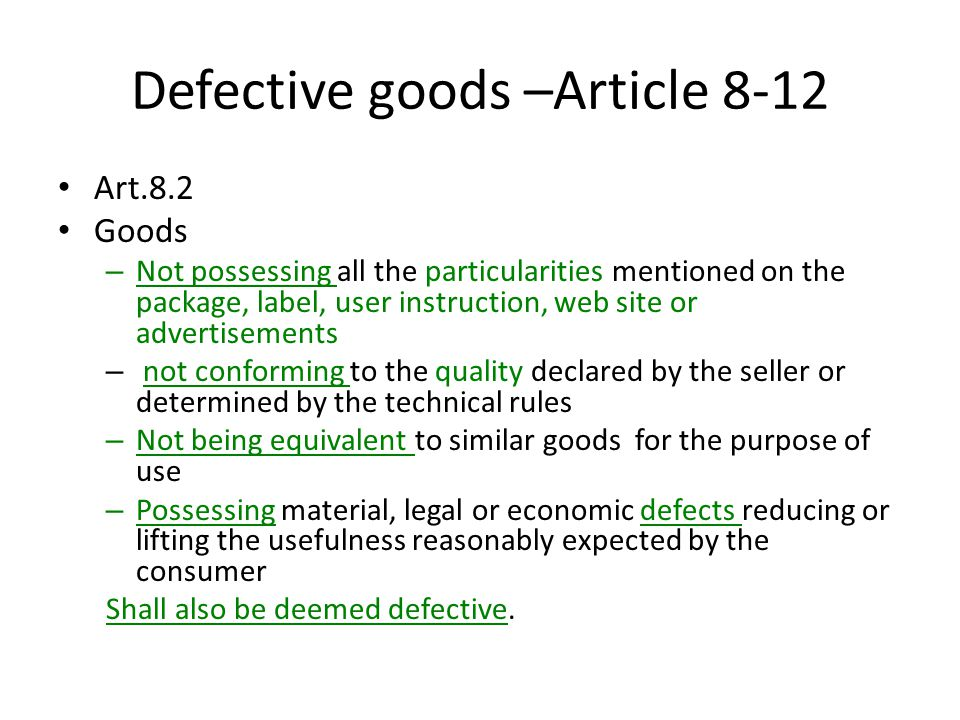 Defective goods –Article 8-12