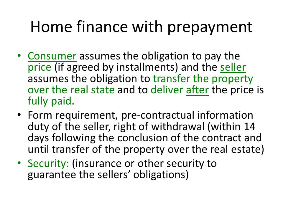 Home finance with prepayment