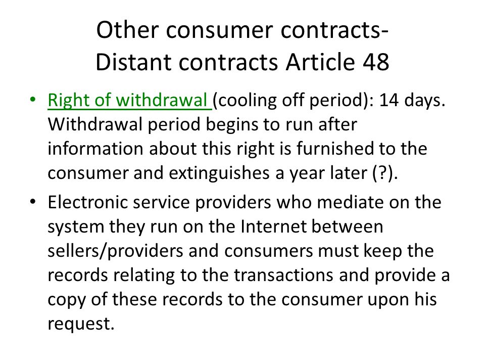 Other consumer contracts- Distant contracts Article 48