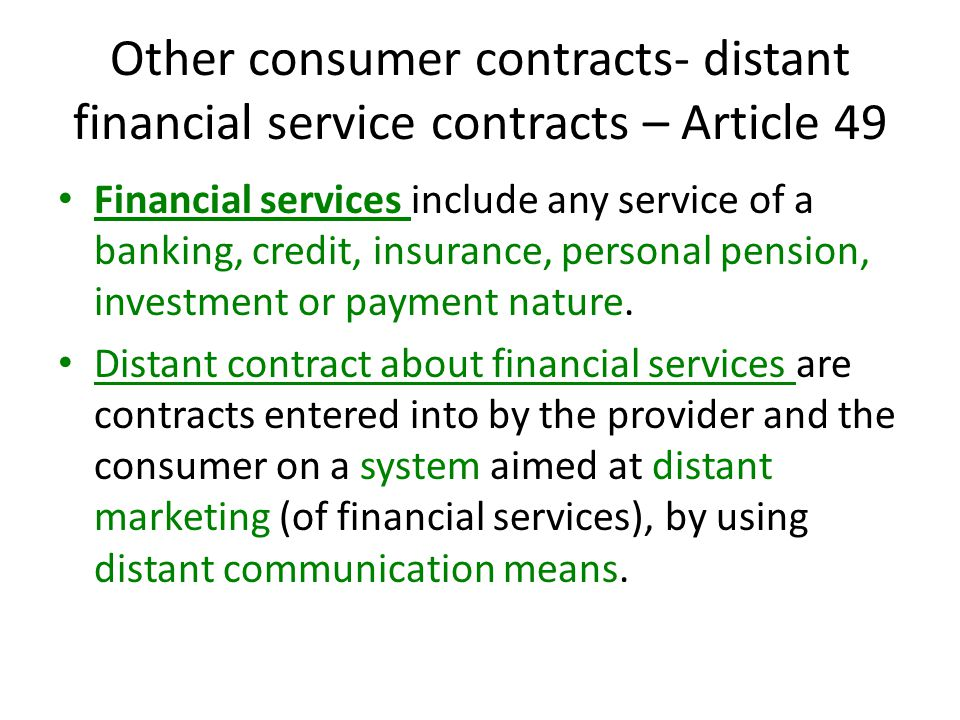 Other consumer contracts- distant financial service contracts – Article 49