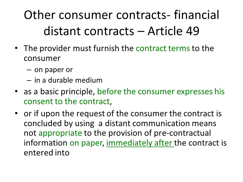 Other consumer contracts- financial distant contracts – Article 49