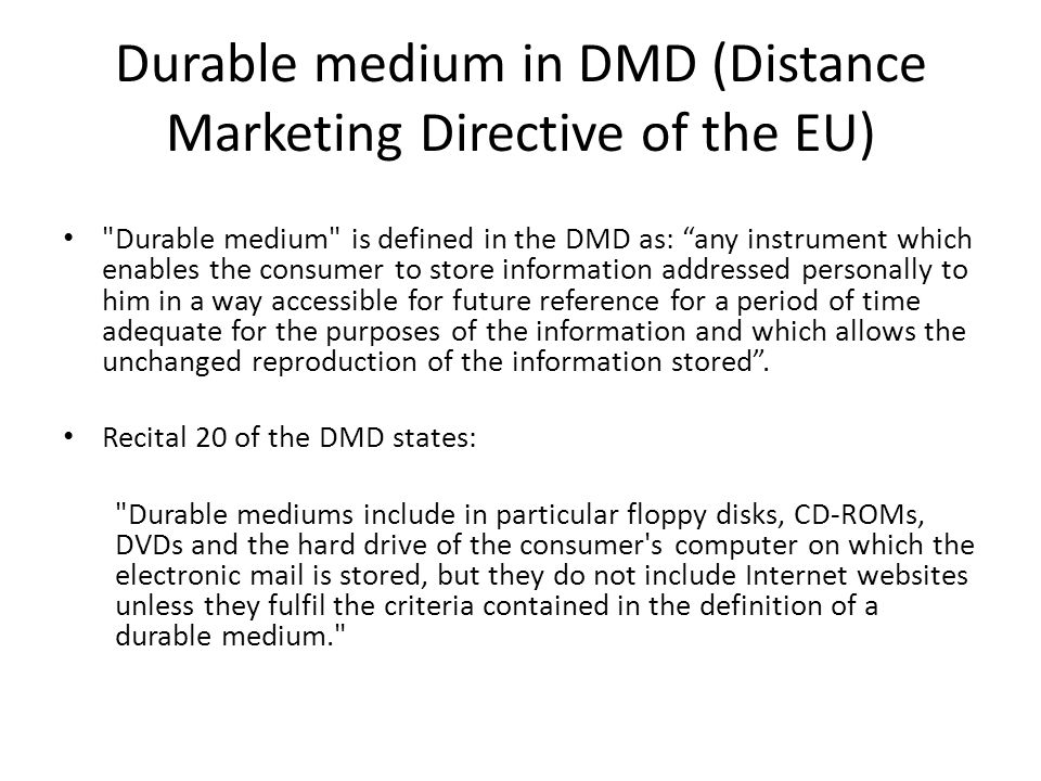 Durable medium in DMD (Distance Marketing Directive of the EU)