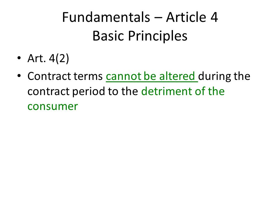 Fundamentals – Article 4 Basic Principles