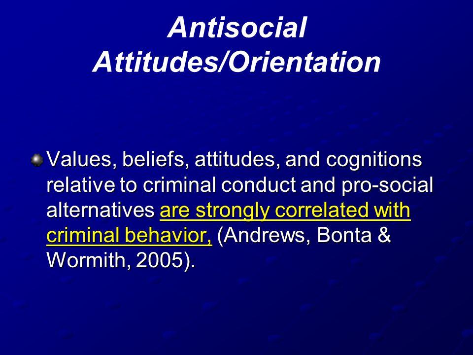 Antisocial Attitudes/Orientation