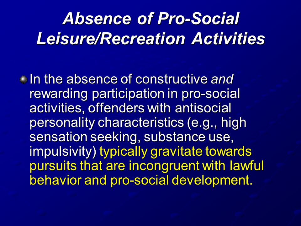 Absence of Pro-Social Leisure/Recreation Activities