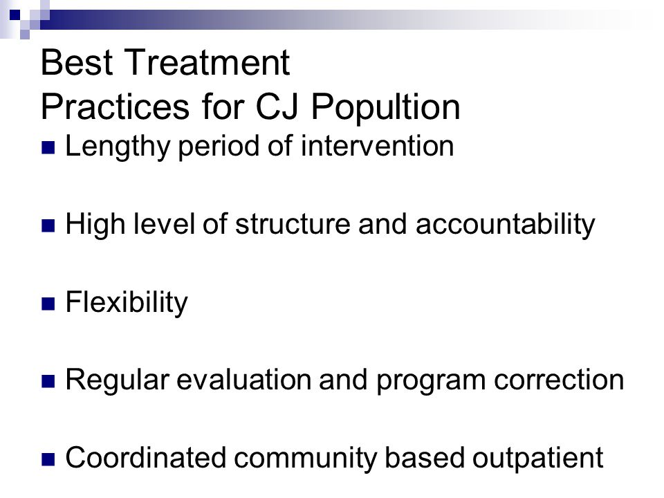 Best Treatment Practices for CJ Popultion