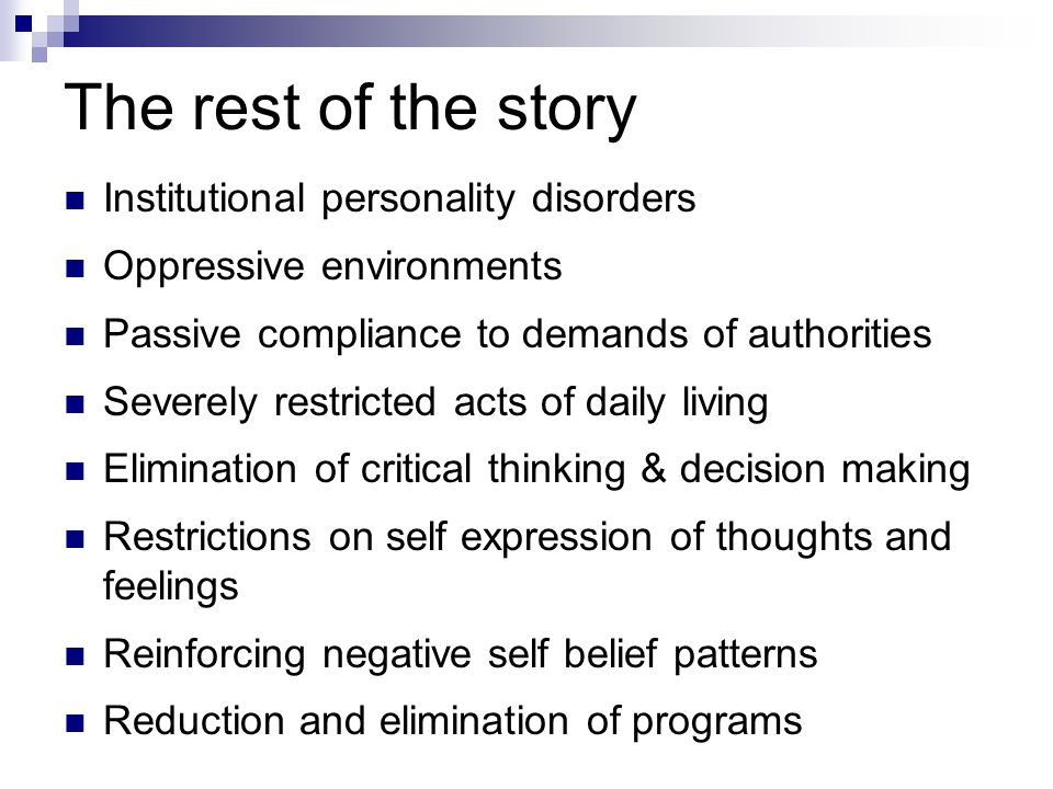 The rest of the story Institutional personality disorders