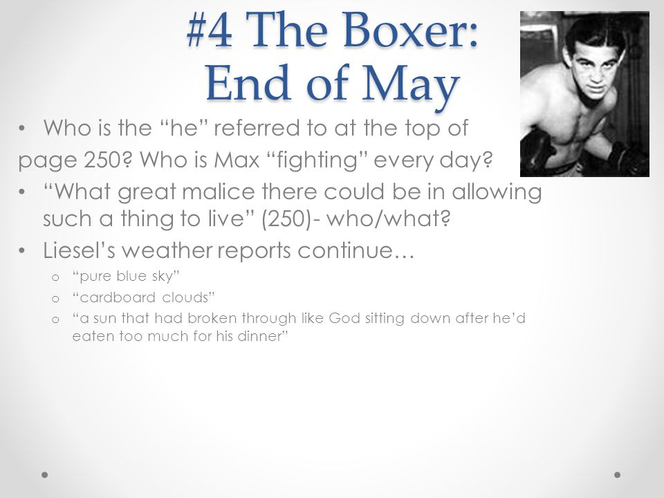 #4 The Boxer: End of May Who is the he referred to at the top of